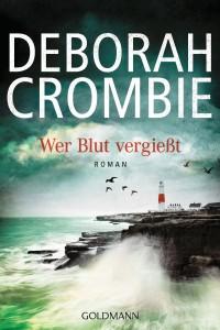 Wer Blut vergiesst von Deborah Crombie